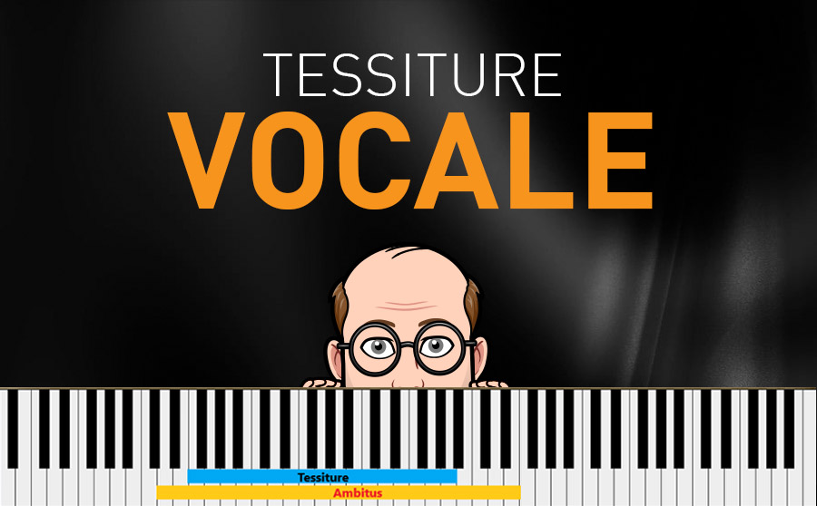 Tessiture Vocale